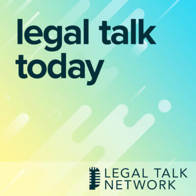 cover art for the Legal Talk Network podcast: Legal Talk Today